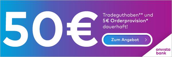 onvista bank Neukunden Aktion - 50€ Tradeguthaben sichern
